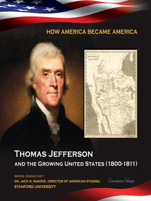 cover image of Thomas Jefferson and the Growing United States (1800-1811)