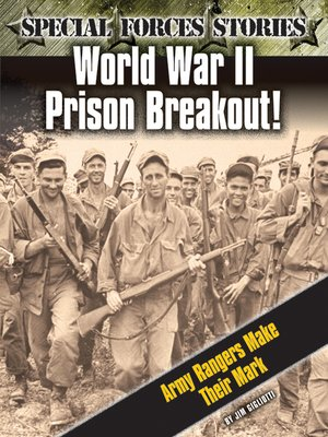 cover image of World War II Prison Breakout! Army Rangers Make Their Mark