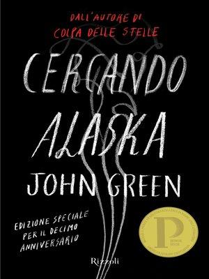 cover image of Cercando Alaska Edizione Deluxe