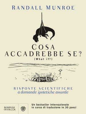 cover image of Cosa accadrebbe se?
