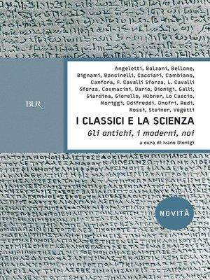 cover image of I classici e la Scienza