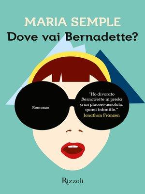 cover image of Dove vai Bernadette?