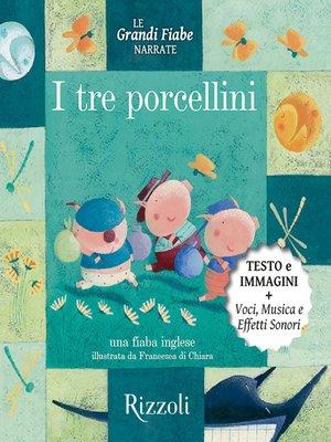 cover image of I tre porcellini--Una fiaba inglese