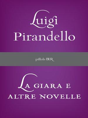 cover image of La giara e altre novelle