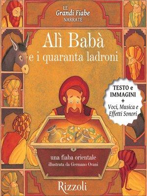 cover image of Alì Babà e i quaranta ladroni, Una fiaba orientale