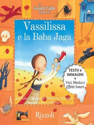 cover image of Vassilissa e la Baba Jaga
