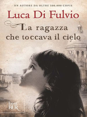 cover image of La ragazza che toccava il cielo