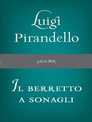 cover image of Il Berretto a sonagli