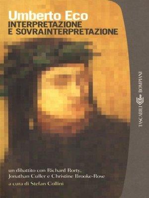 cover image of Interpretazione e sovrainterpretazione