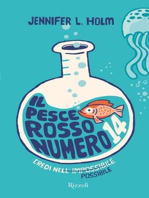 cover image of Il pesce rosso numero 14