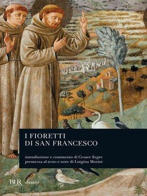 cover image of I fioretti di San Francesco