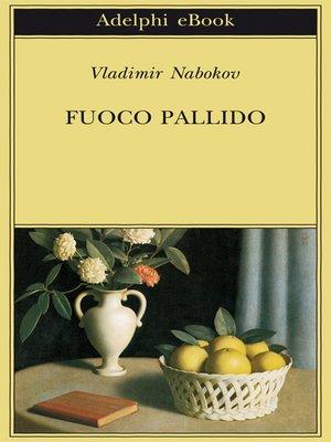 cover image of Fuoco pallido