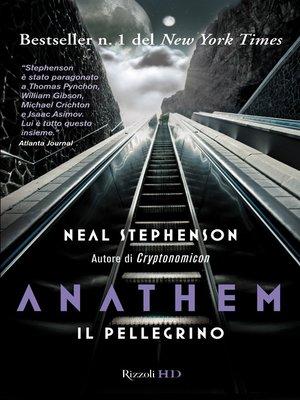 cover image of Anathem. Il pellegrino