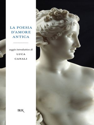 cover image of La poesia d'amore antica