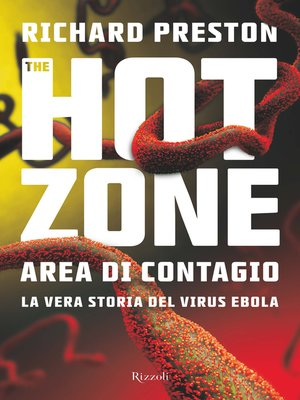 an analysis of the hot zone by richard preston Richard preston's the hot zone: summary, setting, characters  im reading the book da hot zone n i wanet2 look dis up n it is no pics, come on do better vote up 0 vote down reply 6.