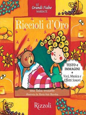 cover image of Riccioli d'oro, Una fiaba scozzese