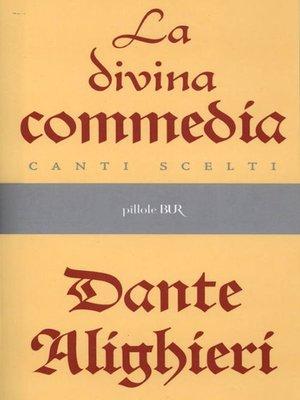 cover image of La Divina Commedia--Canti scelti