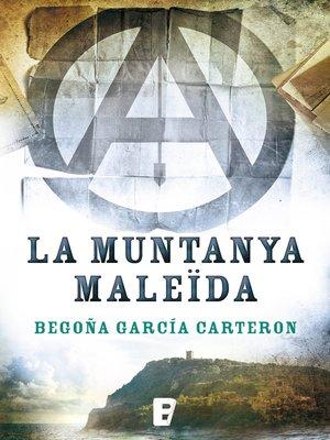 cover image of La muntanya maleïda