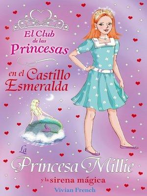 cover image of La Princesa Millie y la sirena mágica