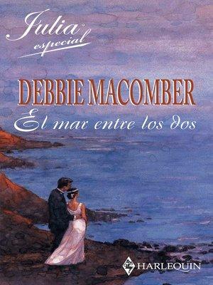 cover image of El mar entre los dos