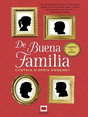 cover image of De buena familia