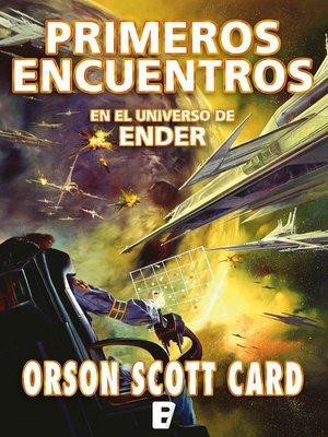 cover image of Primeros encuentros (Otras historias de Ender 1)