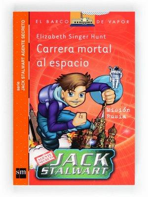 cover image of Carrera mortal al espacio