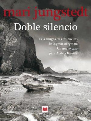 cover image of Doble silencio