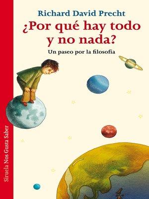 cover image of ¿Por qué hay todo y no nada?