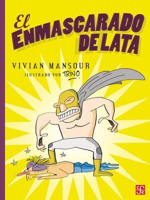 cover image of El enmascarado de lata