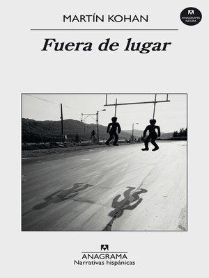 cover image of Fuera de lugar