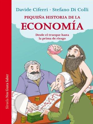 cover image of Pequeña historia de la economía