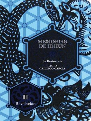 cover image of Memorias de Idhún. La resistencia. Libro II