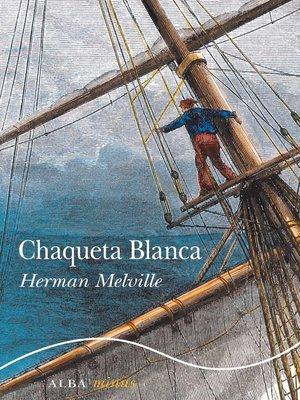 cover image of Chaqueta Blanca
