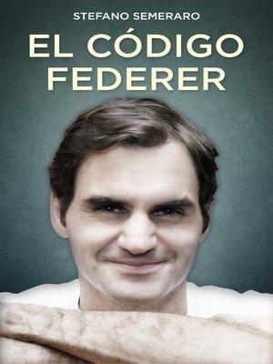 cover image of El código Federer