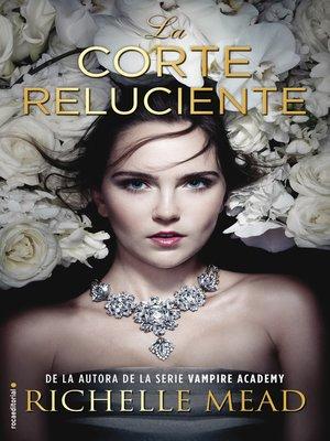 cover image of La corte reluciente