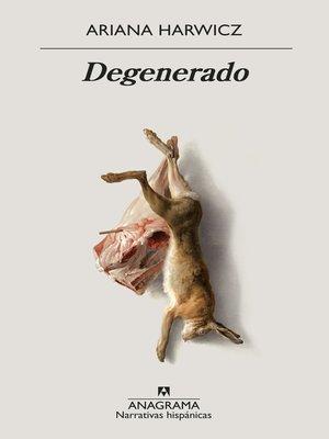 cover image of Degenerado