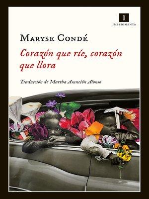 cover image of Corazón que ríe, corazón que llora