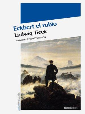 cover image of Eckbert El Rubio