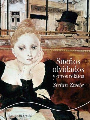 cover image of Sueños olvidados y otros relatos