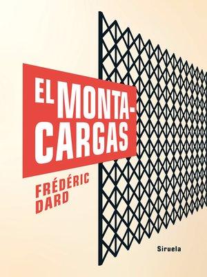 cover image of El montacargas