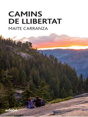 cover image of Camins de llibertat