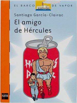 cover image of El amigo de Hércules