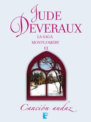 cover image of Canción audaz (La saga Montgomery 3)