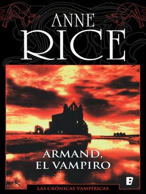 cover image of Armand el vampiro (Crónicas Vampíricas 6)