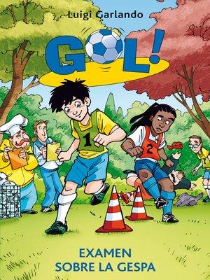 cover image of Gol 22. Examen sobre la gespa