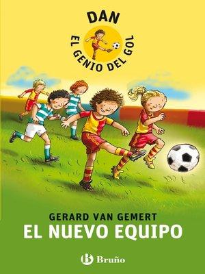cover image of DAN, EL GENIO DEL GOL. El nuevo equipo