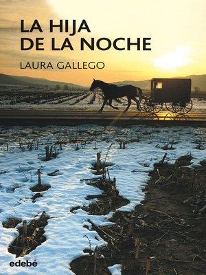 cover image of La hija de la noche