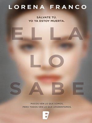 cover image of Ella lo sabe