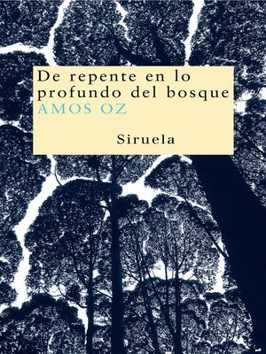 cover image of De repente en lo profundo del bosque